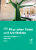 Educational Spaces Physischer Raum
